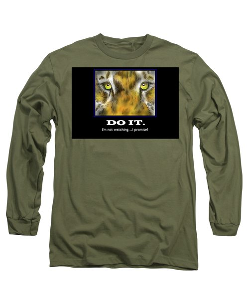 Do It Motivational Long Sleeve T-Shirt by Darren Cannell