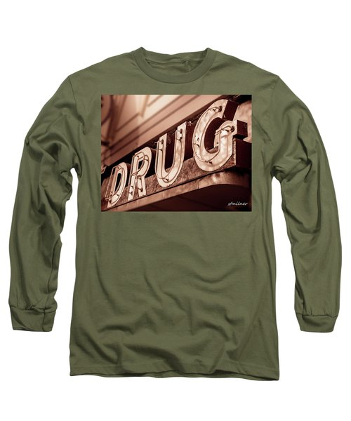 Drug Store Sign - Vintage Downtown Pharmacy Long Sleeve T-Shirt