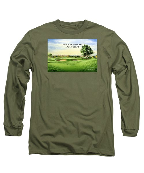 Long Sleeve T-Shirt featuring the painting Eat Sleep Dream Play Golf - Carnoustie Golf Course by Bill Holkham