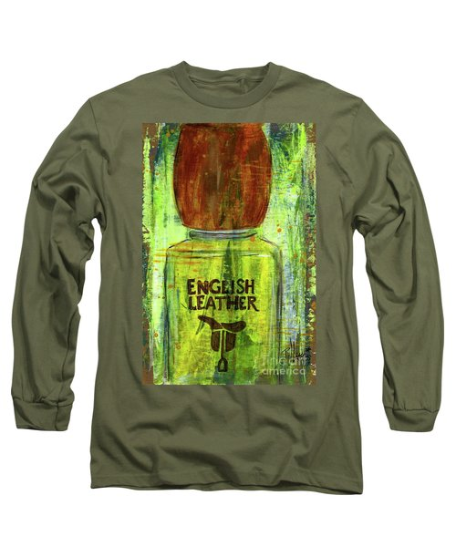 Long Sleeve T-Shirt featuring the painting English Leather by P J Lewis