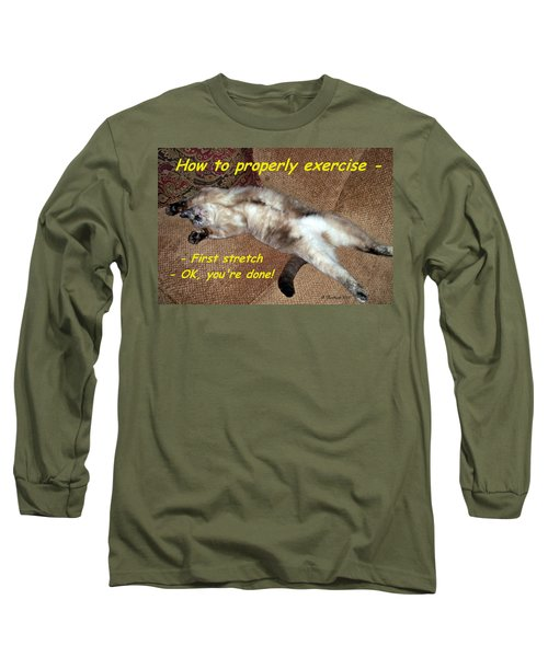 Long Sleeve T-Shirt featuring the photograph Exercise 101 by Betty Northcutt