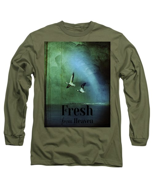 Fresh From Heaven Long Sleeve T-Shirt