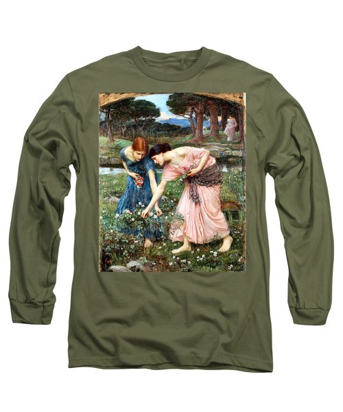 Gather Ye Rosebuds While Ye May Long Sleeve T-Shirt