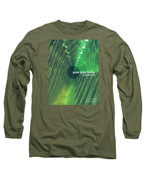 Long Sleeve T-Shirt featuring the photograph Green Glass Bottles by Phil Perkins