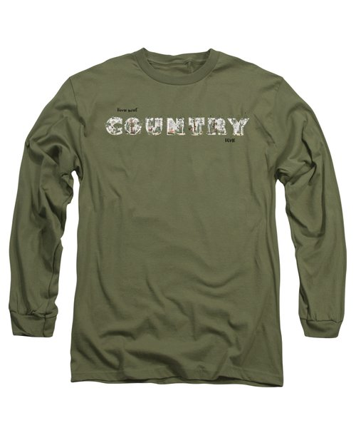 Home Sweet Country Home Long Sleeve T-Shirt