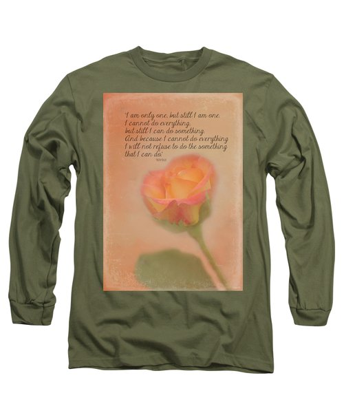 I Am Only One Long Sleeve T-Shirt