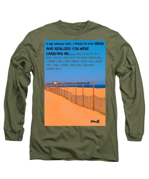 I Will Carry You Long Sleeve T-Shirt