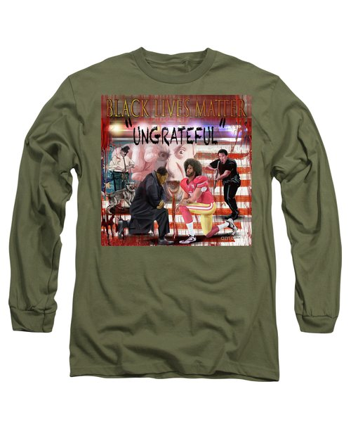 If They Hate You Keep In Mind That They Hated Me First Long Sleeve T-Shirt