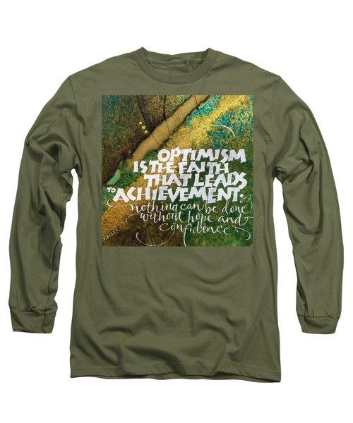 Inspirational Saying Optimism Long Sleeve T-Shirt