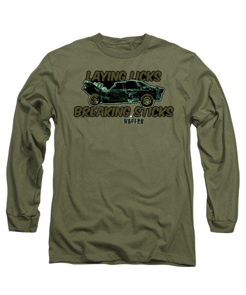 Laying Licks, Breaking Sticks Long Sleeve T-Shirt