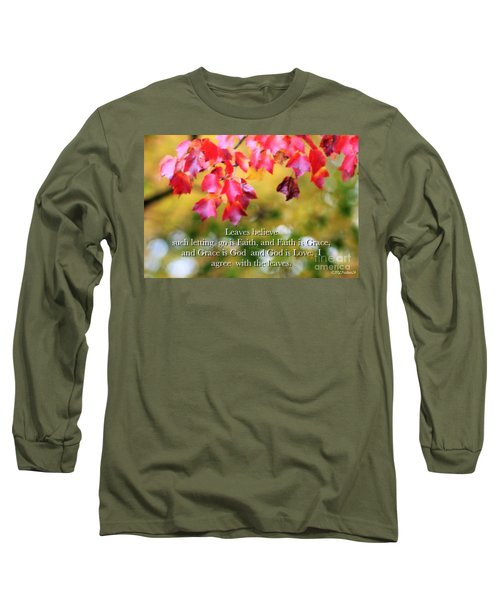 Leaves Believe Long Sleeve T-Shirt by MaryLee Parker