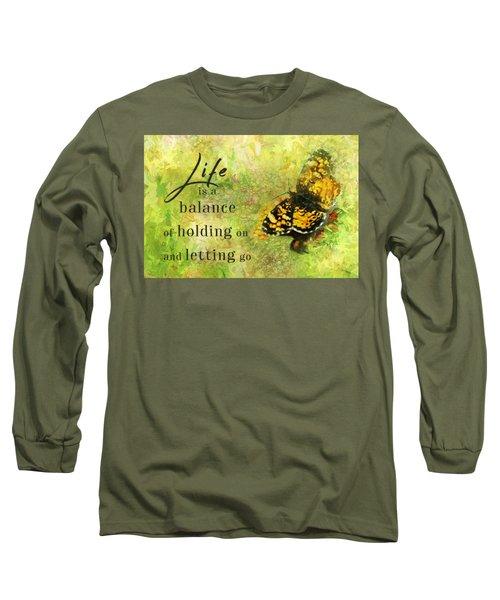 Life Is A Balance Long Sleeve T-Shirt
