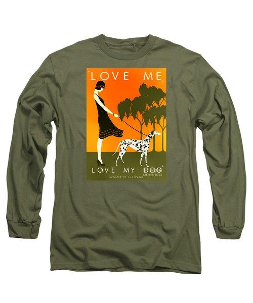 Love Me Love My Dog - 1920s Art Deco Poster Long Sleeve T-Shirt
