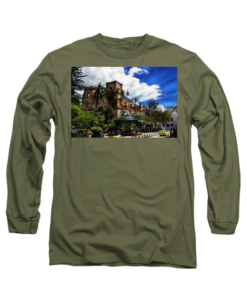 Long Sleeve T-Shirt featuring the photograph Magnificent Center Of Cuenca, Ecuador IIi by Al Bourassa