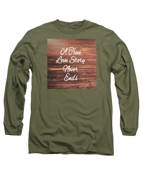 Marriage Motto Long Sleeve T-Shirt by JAMART Photography
