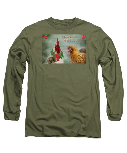 Merry Christmas My Chic-a-dee Long Sleeve T-Shirt by Donna Brown