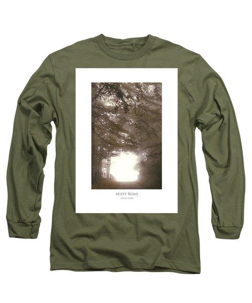 Misty Road Long Sleeve T-Shirt