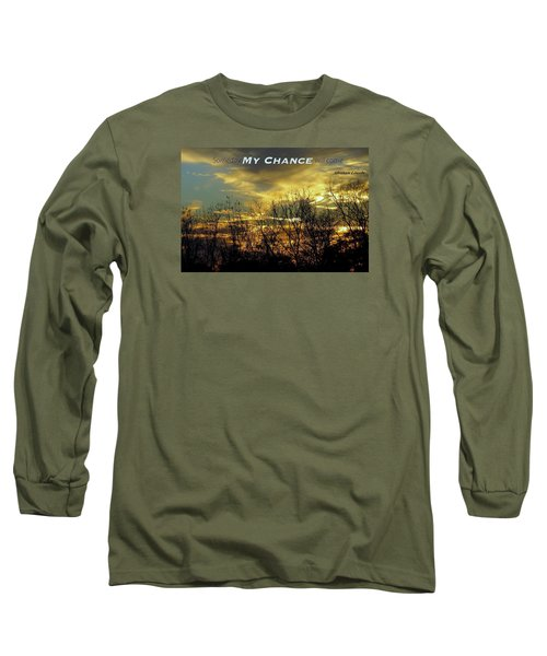 Long Sleeve T-Shirt featuring the photograph My Chance by David Norman