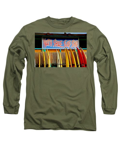 Long Sleeve T-Shirt featuring the photograph North Shore Surf Shop 2 by Jim Albritton