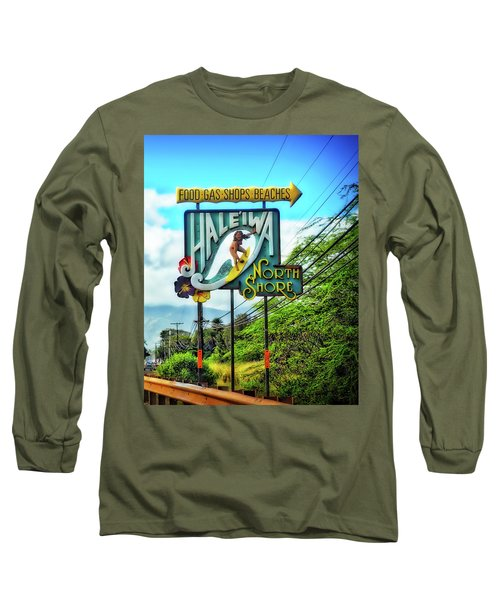 Long Sleeve T-Shirt featuring the photograph North Shore's Hale'iwa Sign by Jim Albritton