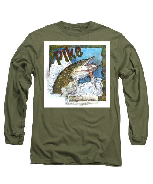 Northerrn Pike Long Sleeve T-Shirt