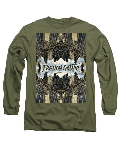 Notre-dame Cathedral French Gothic Architecture Paris France Long Sleeve T-Shirt