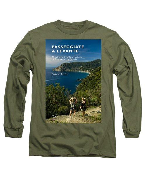 Passeggiate A Levante - The Book By Enrico Pelos Long Sleeve T-Shirt