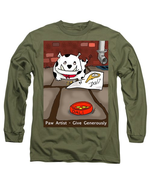 Paw Artist Give Generously Long Sleeve T-Shirt