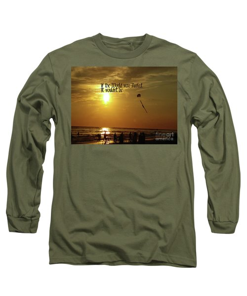 Long Sleeve T-Shirt featuring the photograph Perfect World by Gary Wonning