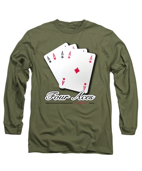 Poker Of Aces - Four Aces Long Sleeve T-Shirt