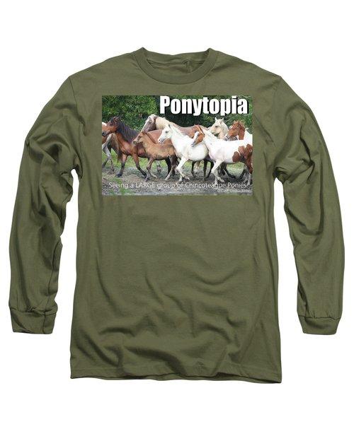 Ponytopia Saying Long Sleeve T-Shirt