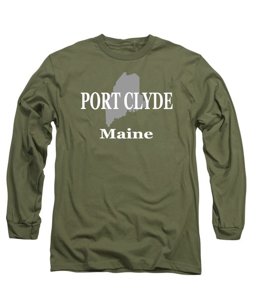 Long Sleeve T-Shirt featuring the photograph Port Clyde Maine State City And Town Pride  by Keith Webber Jr