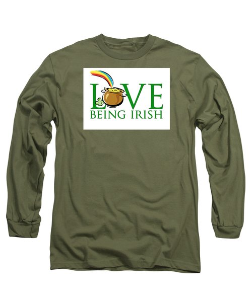 Pot Of Gold Love Being Irish Long Sleeve T-Shirt