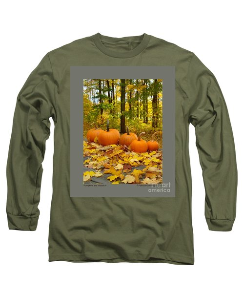 Pumpkins And Woods-ii Long Sleeve T-Shirt by Patricia Overmoyer