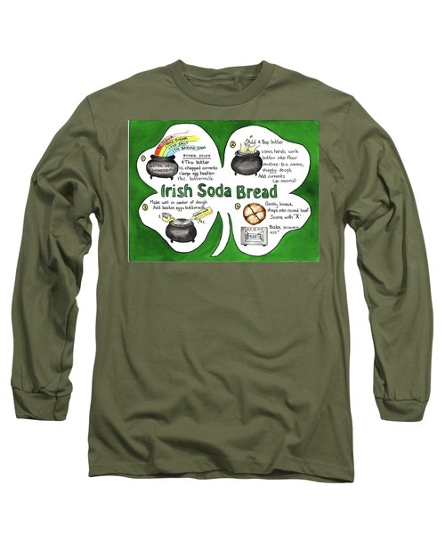 Recipe - Irish Soda Bread Long Sleeve T-Shirt
