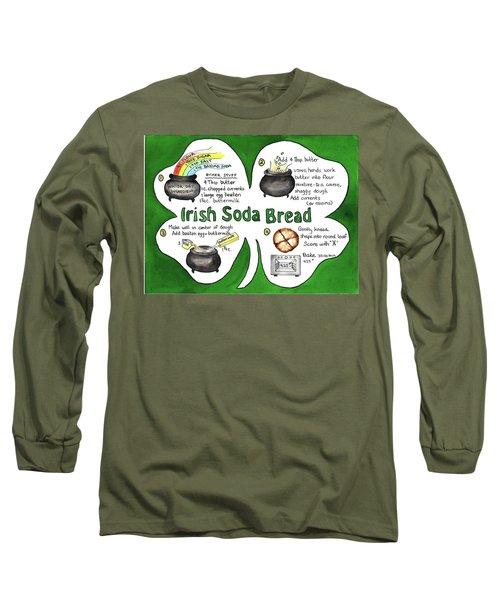 Recipe - Irish Soda Bread Long Sleeve T-Shirt