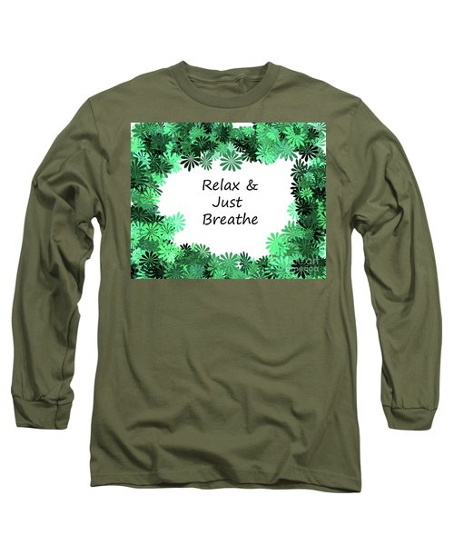 Relax And Breathe Long Sleeve T-Shirt