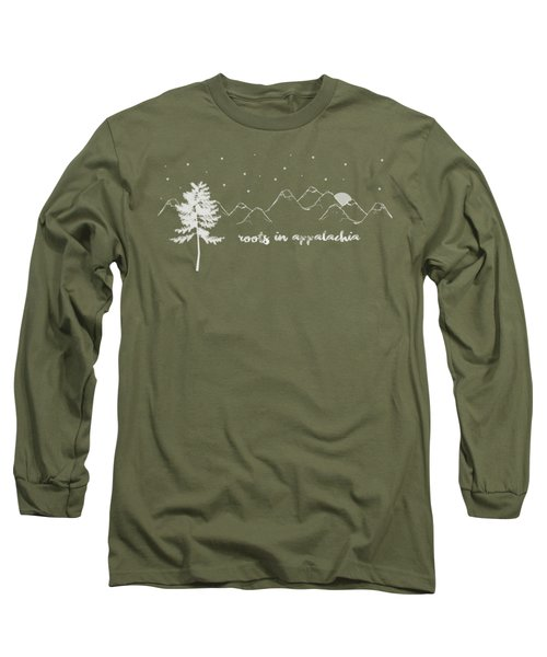 Roots In Appalachia Long Sleeve T-Shirt