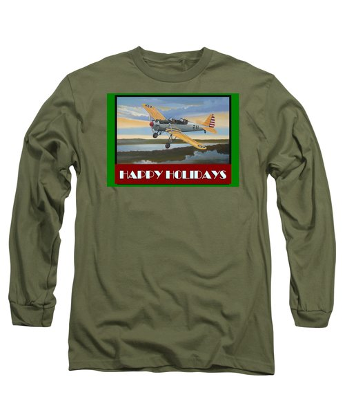 Ryan Pt-22 Happy Holidays Long Sleeve T-Shirt by Stuart Swartz