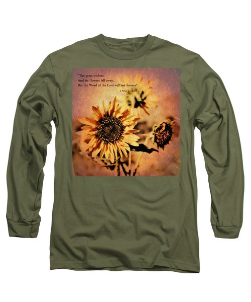 Scripture - 1 Peter One 24-25 Long Sleeve T-Shirt by Glenn McCarthy Art and Photography