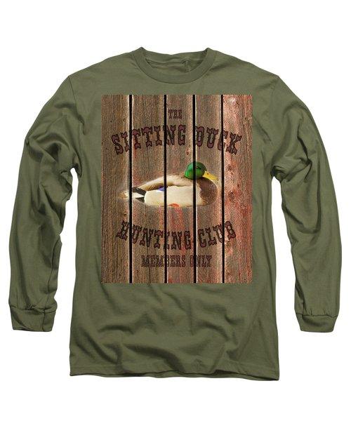Sitting Duck Hunting Club Long Sleeve T-Shirt