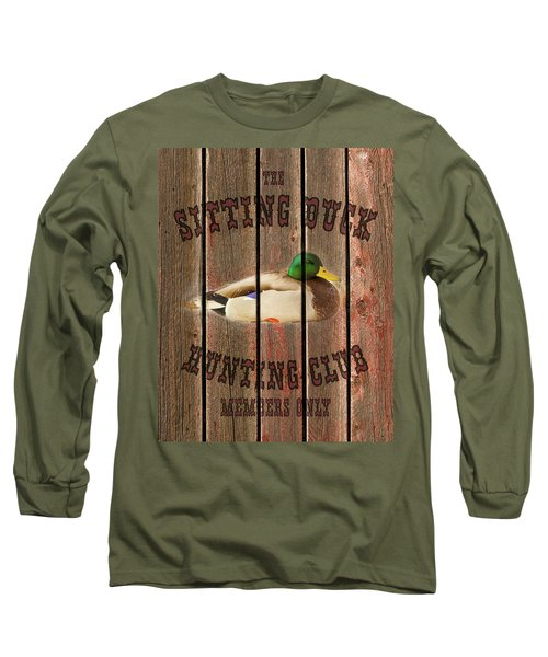Sitting Duck Hunting Club Long Sleeve T-Shirt