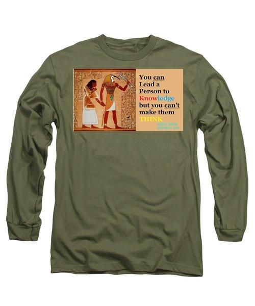 Think Long Sleeve T-Shirt