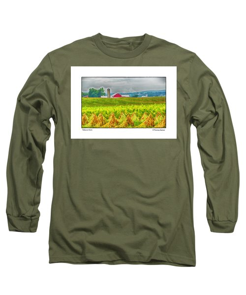 Tobacco Farm Long Sleeve T-Shirt by R Thomas Berner