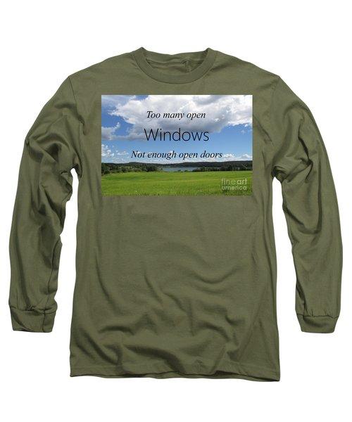 Too Many Windows Long Sleeve T-Shirt