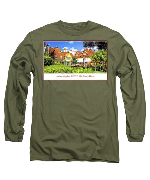 United Kingdom Buildings, Epcot, Walt Disney World Long Sleeve T-Shirt
