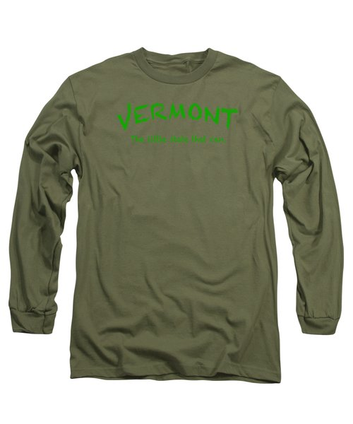 Vermont The Little State Long Sleeve T-Shirt