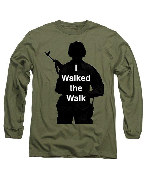 Walk The Walk Long Sleeve T-Shirt
