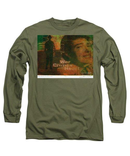 War Crimes Of The Heart Long Sleeve T-Shirt