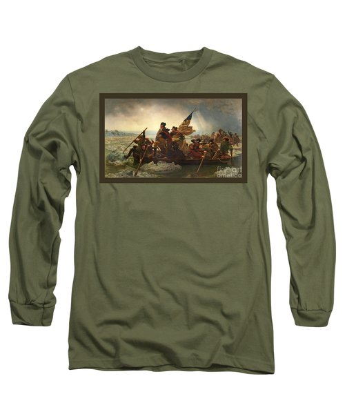 Long Sleeve T-Shirt featuring the photograph Washington Crossing The Delaware by John Stephens